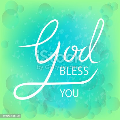 istock Vector illustration God bless you text for templates of invitations, greeting cards. God bless you poster, badge, banner, tag and badge, store logo. Handwriting. 1295923123