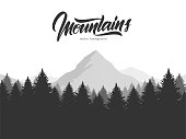Vector illustration: Graphic mountains landscape with pine forest and hand drawn calligraphic lettering of Mountains