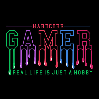 Vector Illustration hardcore gamer real life is just a hobby t shirt design template