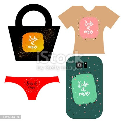 Vector illustration of hand drawn lettering of text Take it easy. Take it easy handwritten inscription for design clothes, phone cover, bags, printed products, underwear. EPS 10