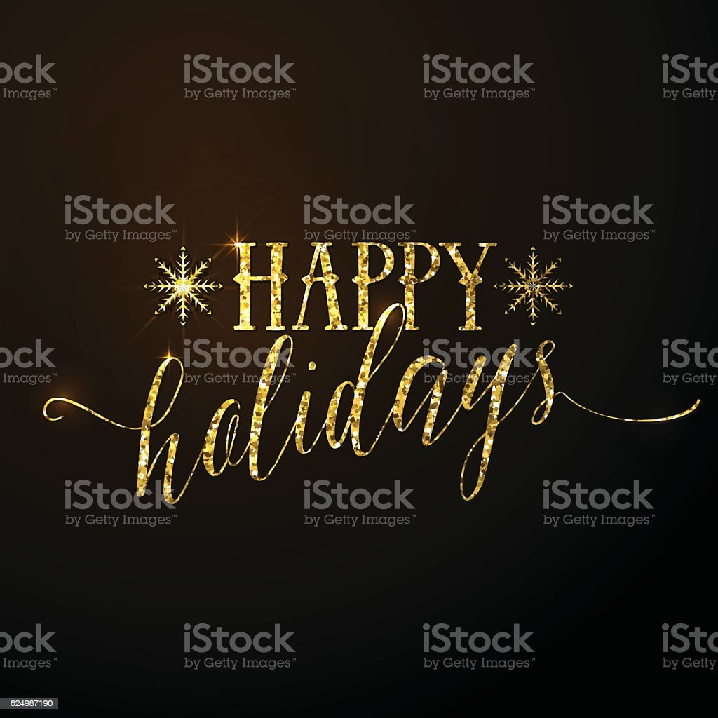Vector illustration of Happy Holidays glitter gold lettering text vector art illustration