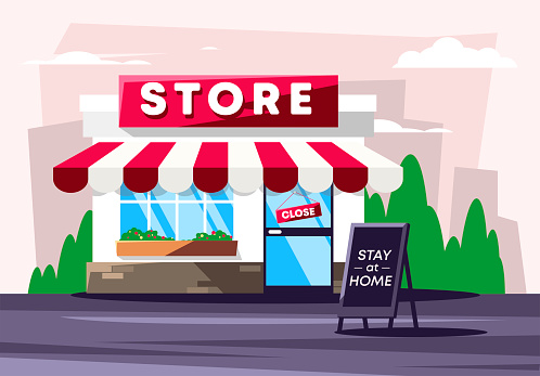 Vector illustration of the facade of a closed store due to the COVID-19 virus pandemic, advertising stand with the inscription stay at home
