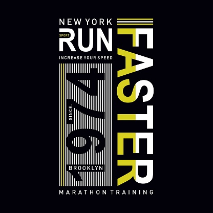Vector illustration on a theme of run faster in New York City. Sport typography, t-shirt graphics, poster, print, run, banner, flyer, postcard - Vektor.