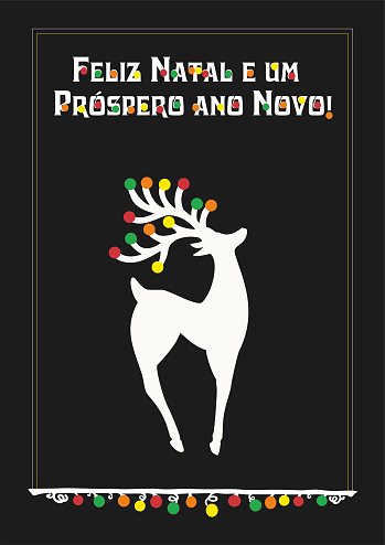 Vector illustration with Beautiful Christmas Reindear, Text in Portuguese (Portugal, português)  feliz navidad y feliz año nuevo , means Merry Christmas and Happy new year. The same design could be found in different language in portfolio.