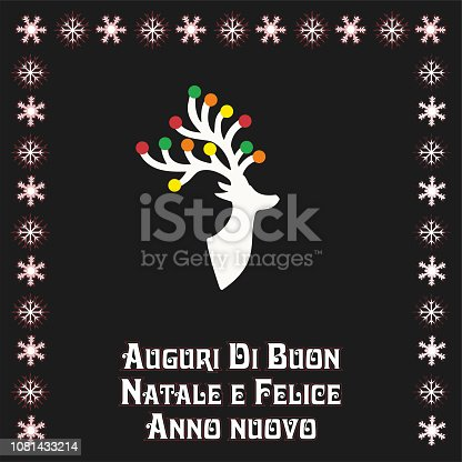 istock Vector illustration with Beautiful Christmas Reindear, Text in Italian (Italy, italiano) Auguri di buon Natale e felice Anno Nuovo , means Merry Christmas and Happy new year  The design can be found in several languages. 1081433214