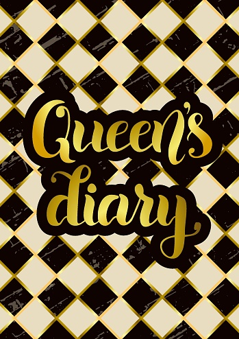Vector illustration with brush calligraphy of Queen's diary in golden gradient with brown outline on brown ivory white  background