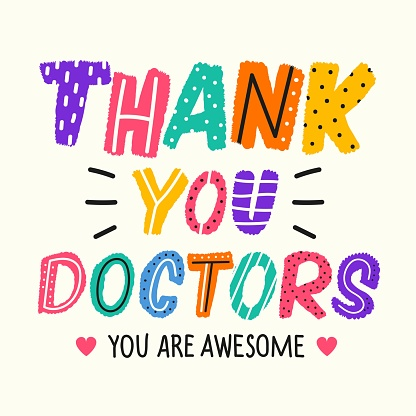 Vector illustration with doodle colorful lettering phrase. Thank you doctors you are awesome.