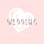 Vector illustration with hand drawn text WEDDING and grunge heart on rose color background. Templates for card, label, poster, banner, flyer and other.
