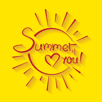 Vector illustration with inscription Summer, love you