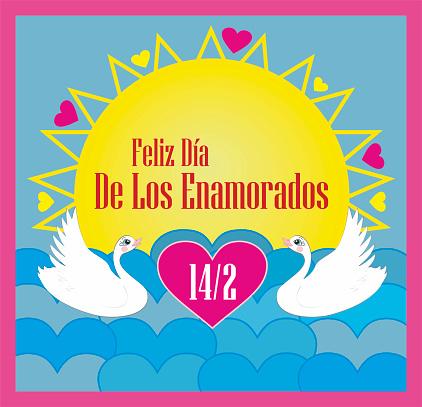 Vector illustration with swiming Swans, text in Spanish (Spain) meaning Happy Valentines day: Feliz Día De Los Enamorados