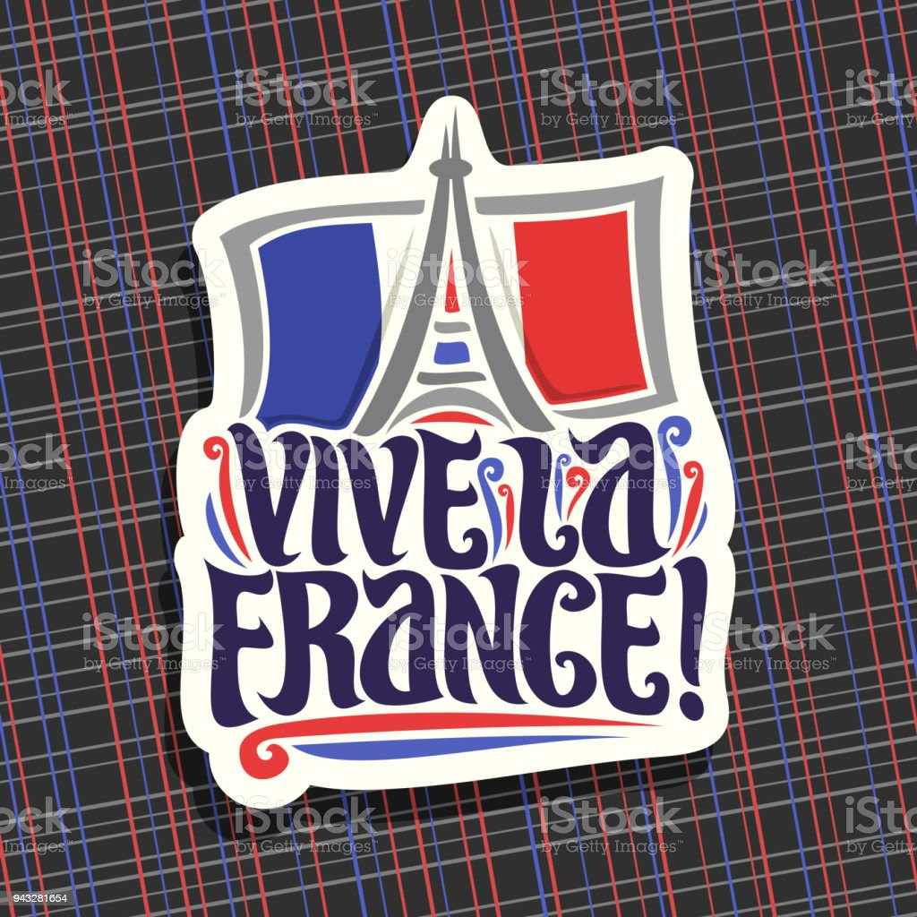 Vector label for motto Vive La France! vector art illustration