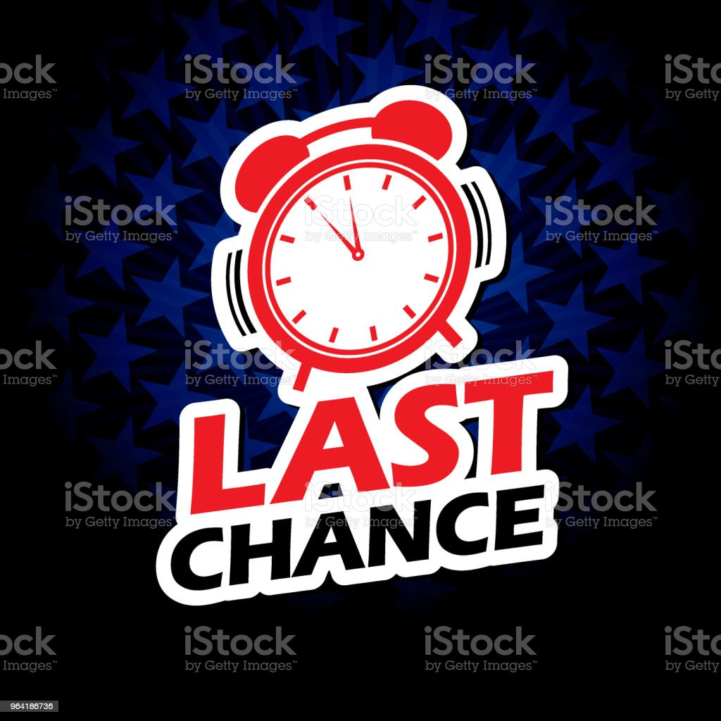 Last chance label with star shape background vector art illustration