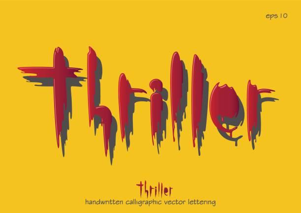 """illustrazioni stock, clip art, cartoni animati e icone di tendenza di vector lettering inscription """"thriller"""". - thriller"""