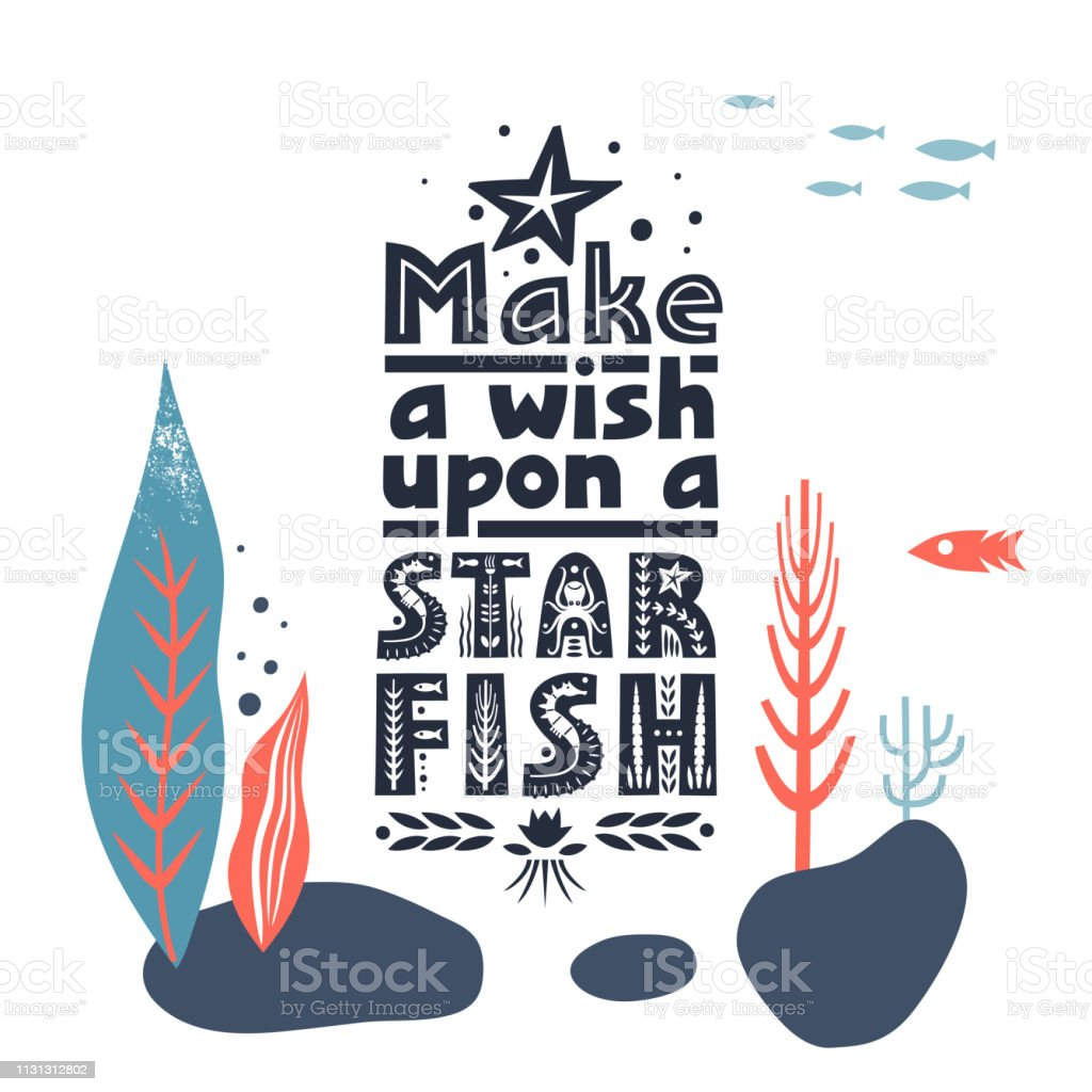 Vector Lettering Make A Wish Upon A Starfish Made Of Various Styles Letters On Underwater Background Stock Illustration Download Image Now Istock