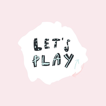Vector lettering style handwritten phrase let's play