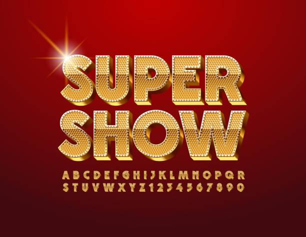 illustrazioni stock, clip art, cartoni animati e icone di tendenza di vector luxury poster super show with golden uppercase font. textured elite alphabet - sfilata