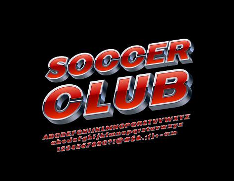 Vector metallic emblem Soccer Club. Set of bright Alphabet Letters, Numbers and Symbols