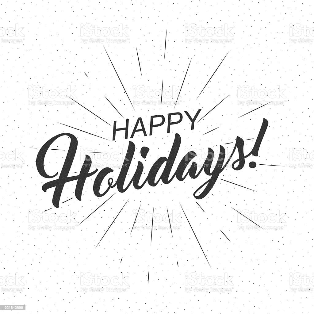 Vector monochrome text Happy Holidays for greeting card, flyer, poster vektör sanat illüstrasyonu