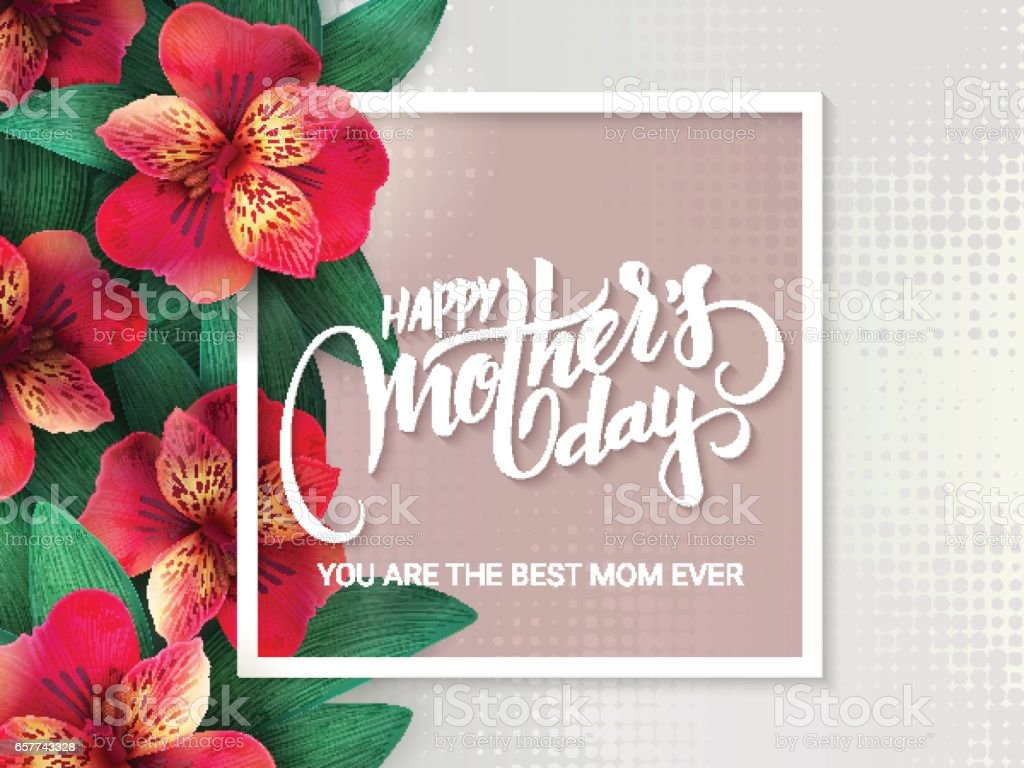 vector mothers day lettering with blooming alstroemeria flowers and hand lettering phrase happy mothers day - Mothers Day Picture Frame