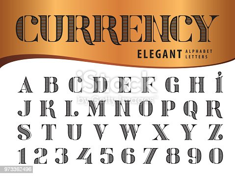 Vector of Elegant Alphabet Letters and numbers, Modern Serif Style fonts, Vintage and retro typography, Didot typeface, Line Letters set for Dollar Bill, Money, Currency, Label, Classical, Superior, Honour, Antique, Supreme