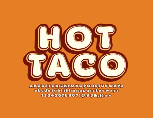 vector original-banner hot taco. stilvolle alphabet-lettern, zahlen und symbole - schnellkost stock-grafiken, -clipart, -cartoons und -symbole