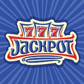 Vector poster for Jackpot theme: gambling emblem for online casino on background of rays of light, gamble sign with lettering title jackpot, win on reel of slot machine lucky symbol 777, icon for Vegas.