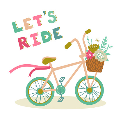 """Vector poster with text """"Let's ride"""" and beautiful bicycle with flowers in the basket and ribbons. Cute background with bike. Vintage hand drawing card with phrase."""