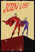 A retro grunge propaganda style illustration of a superhero couple standing on top of a structure. Objects are grouped and layered, very easy to edit. Wide copy space available for your text. Replace the text with your own or type in the structure below. Font used is Comic Sans.