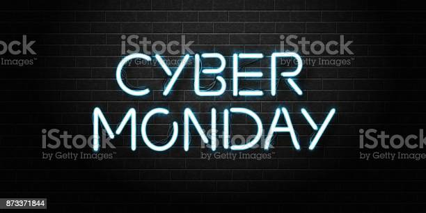 Vector Realistic Isolated Neon Sign Of Cyber Monday Lettering For Decoration And Covering On The Wall Background Concept Of Sale And Discount Stock Illustration - Download Image Now