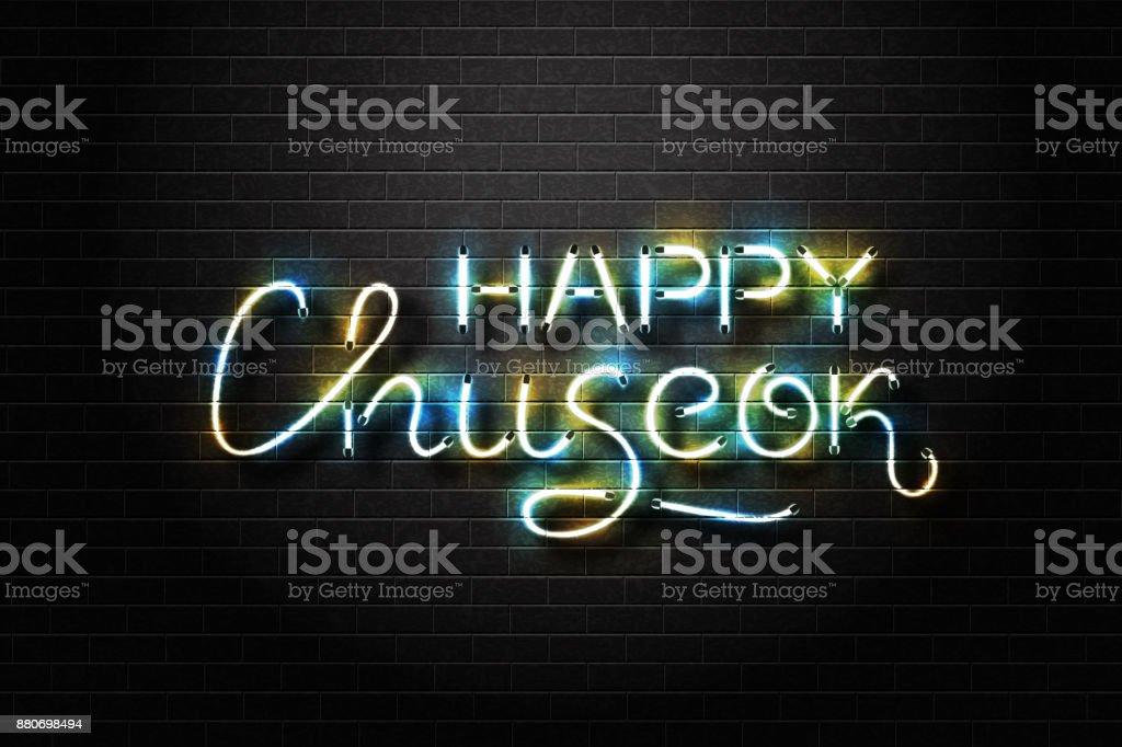 Vector realista isolado de néon do Chuseok feliz letras para decoração e cobertura sobre o fundo da parede. Conceito de festival de meados de outono. - ilustração de arte em vetor