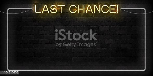 Vector realistic isolated neon sign of Last Chance frame  for template decoration and invitation layout on the wall background.