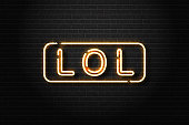 Vector realistic isolated neon sign of LOL logo for decoration and covering on the wall background. Concept of social media and laugh.