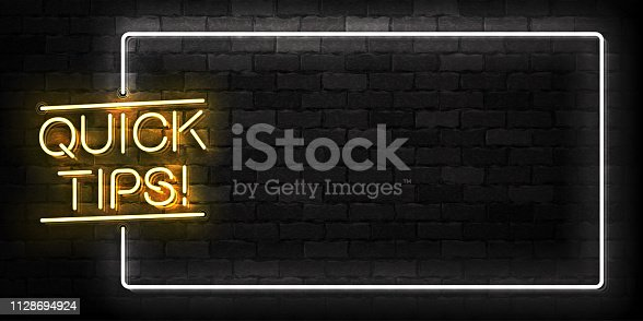 istock Vector realistic isolated neon sign of Quick Tips frame logo for template decoration and covering on the wall background. 1128694924
