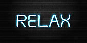 Vector realistic isolated neon sign of Relax lettering logo for decoration and covering on the wall background. Concept of dj, disco and night club.