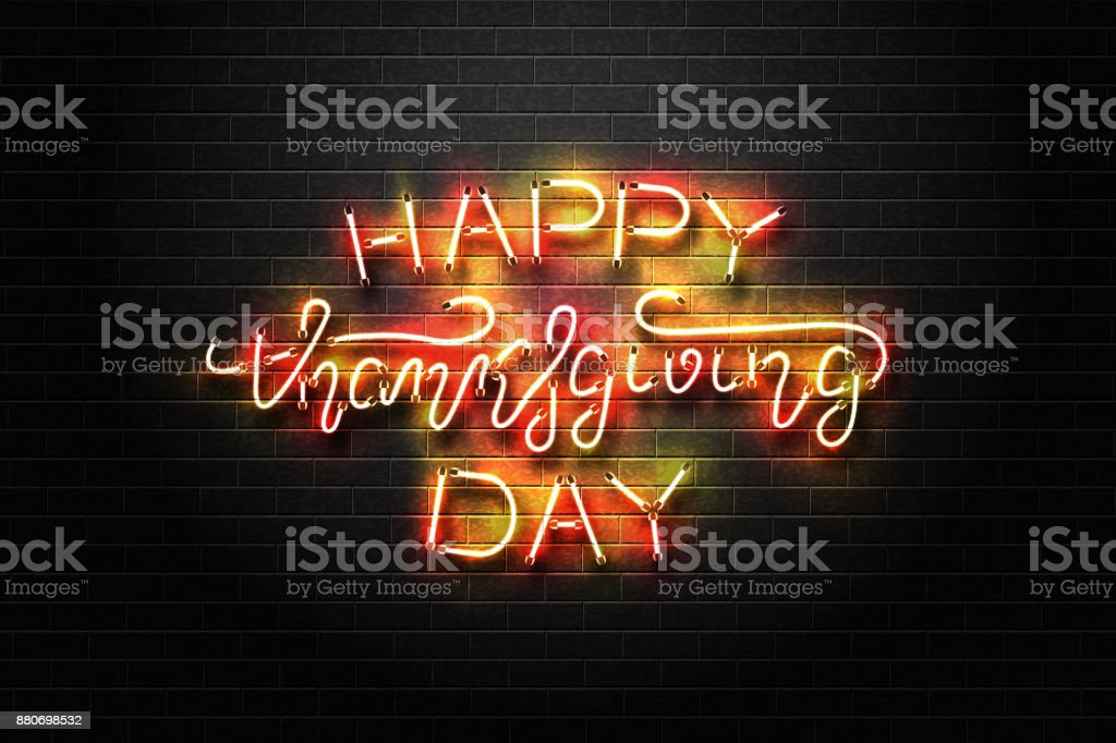Vector realistic isolated neon sign of Thanksgiving day lettering for decoration and covering on the wall background. Concept of Happy Thanksgiving Day. vector art illustration