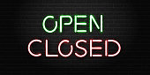 Vector realistic isolated neon signs of open and closed lettering for decoration and covering on the wall background.