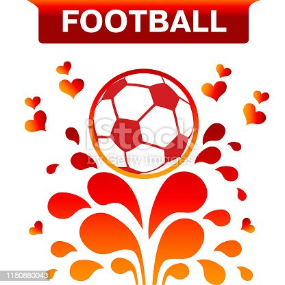 Vector Red Soccer ball isolated on white background. Bright Illustration of I love soccer. Ball on top of the fountain with hearts. Template design for a banner or cover.