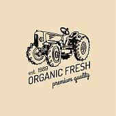 Vector retro farm fresh poster. Organic premium quality products badge.Eco food sign.Vintage hand sketched tractor icon.