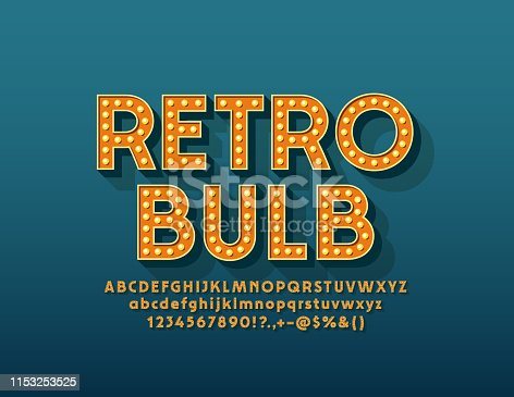 istock Vector Retro Light Bulb Alphabet. Vintage Letters, Numbers and Symbols for Entertainment marketing 1153253525