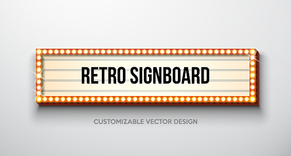Vector Retro Signboard Or Lightbox Illustration With Customizable Design On Clean Background Light Banner Or Vintage Bright Billboard For Advertising Or Your Project Show Night Events Cinema Or Theatre Light Bulb Frame Stock Illustration - Download Image Now