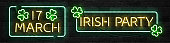 Vector set of realistic isolated neon sign of Irish Party frame logo for template decoration and invitation covering on the wall background. Concept of 17 March, Happy St. Patrick's Day.