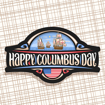 Vector sign for Columbus Day