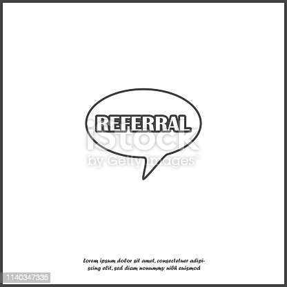 Vector speech cloud icon and inscription referral on white isolated background. Layers grouped for easy editing illustration. For your design