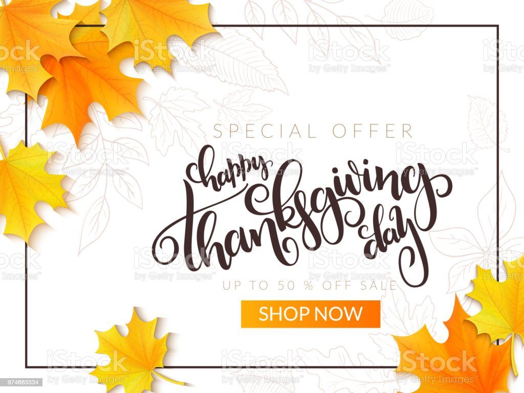 Vector thanksgiving sale banner with hand lettering label - happy thanksgiving day - and autumn doodle leaves and realistic maple leaves vector art illustration