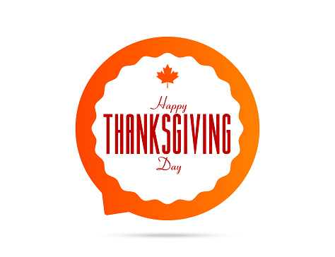 Vector typography for Happy Thanksgiving Day with autumn leaves for decoration and covering on the background. Speech Bubble stock illustration