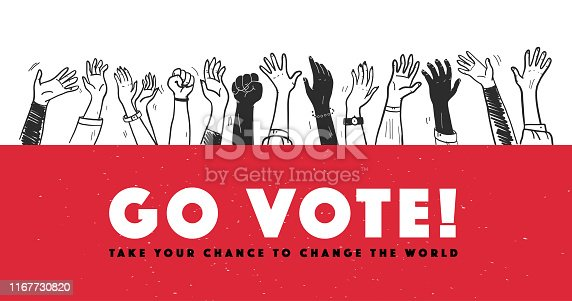 Vector vote illustration with hands raised up isolated on white background. Hand drawn doodle style. For banner, placard, poster, flayer, advertising design etc.