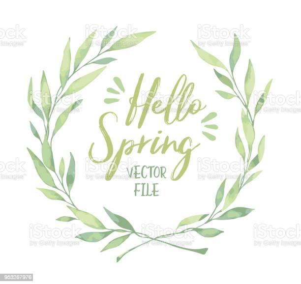 Vector watercolor illustration hello spring laurel wreath floral vector id953267976?b=1&k=6&m=953267976&s=612x612&h=mhg8aq5fco6qedumcygg7mkix6hseoivaqfaavztweq=