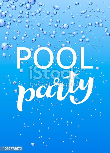 istock Vertical invitation on pool party lettering with water bubble. Vector illustration 1079778672