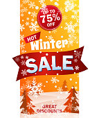 Vertical Sale Roll up on the background of winter snow forest. Text - Winter Hot sale, great discounts. Up to 75 off. Bright orange vector illustration.