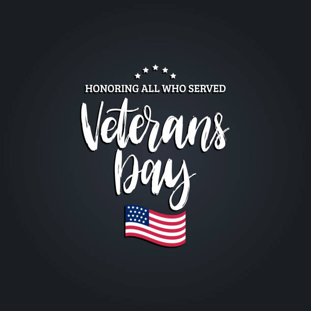 veterans day, hand lettering with usa flag illustration. november 11 holiday background. - veterans day stock illustrations
